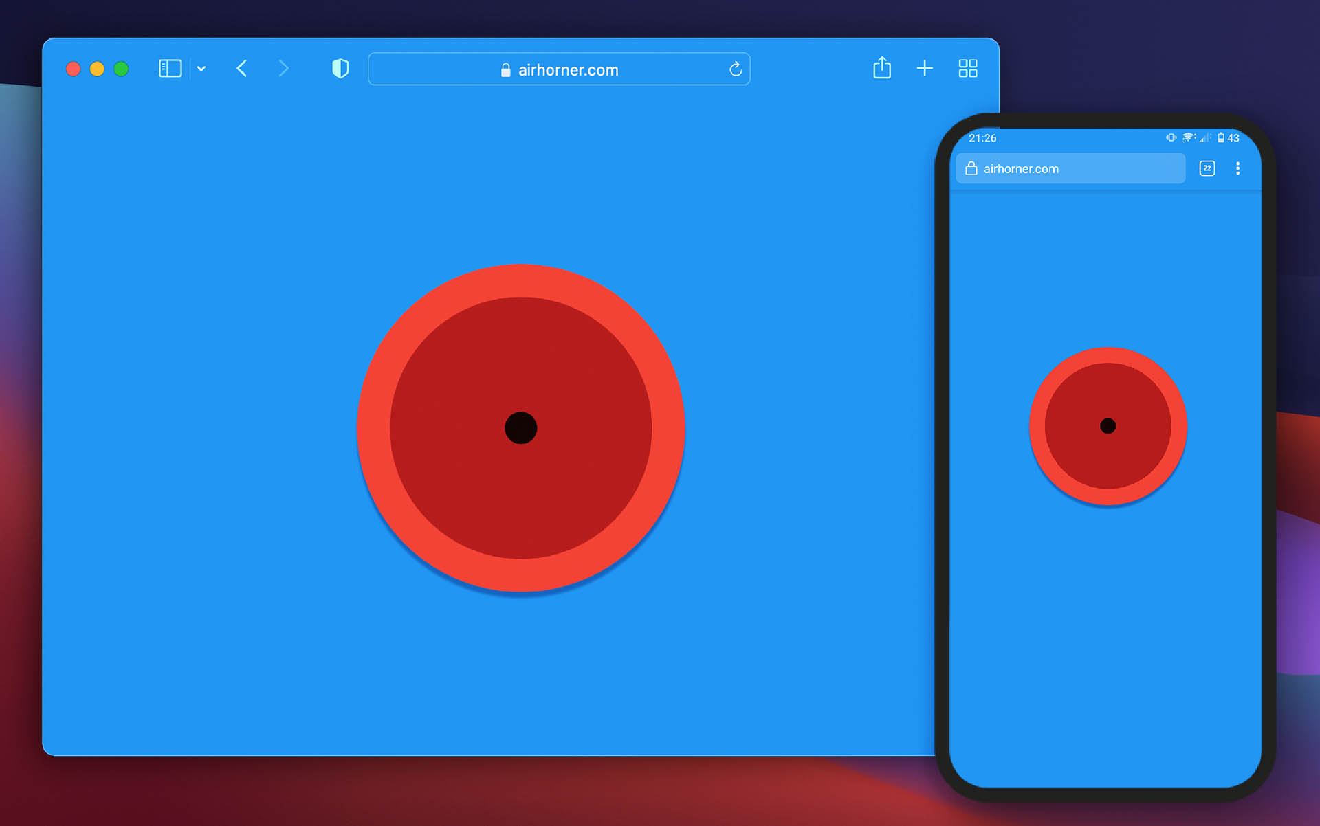 A screenshot of airhorner.com, a website featuring a large red circular graphic on a uniformly blue background. The screenshot is presented on the redesigned Safari Tech Preview and in an Android Smartphone. Both browsers feature a blue-tinted UI, seamlessly integrating the website into the browser.